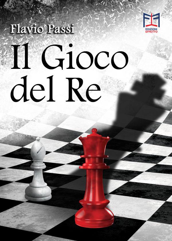 Flavio Passi: il Gioco del Re