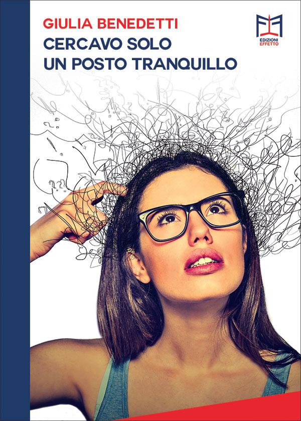 Giulia Benedetti: Cercavo solo un posto tranquillo