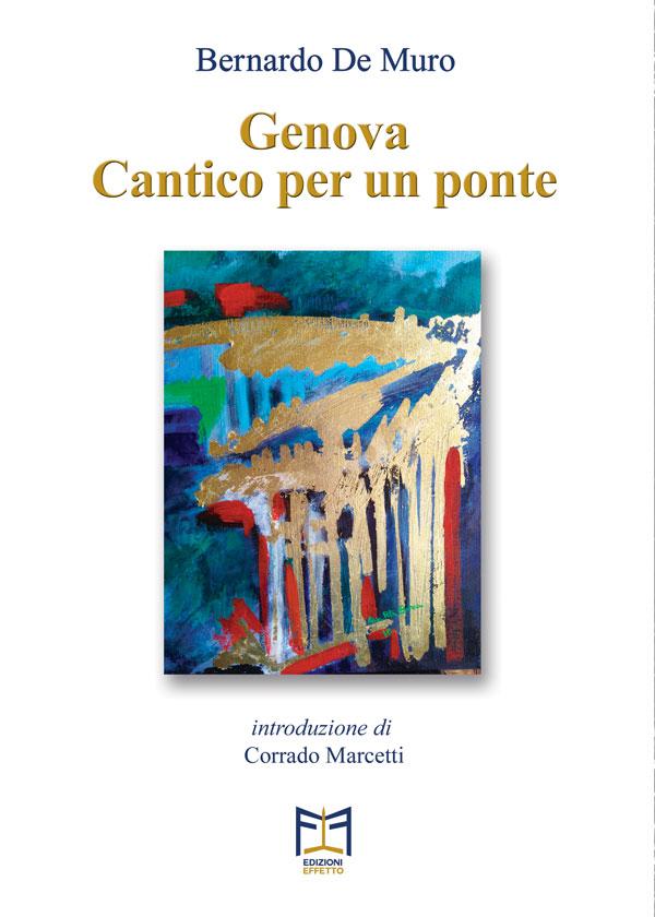 """Bernardo de Mura """"Genova. Cantico per un ponte"""""""