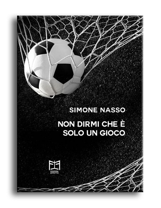 Simone Nasso - Non dirmi che è solo un gioco
