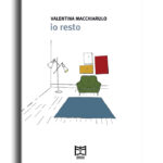 Valentina Macchiarulo - Io resto